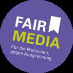 Fair Media – Für die Menschen gegen Ausgrenzung